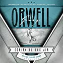 Coming up for Air (       UNABRIDGED) by George Orwell Narrated by Richard Brown
