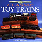 Classic Toy Trains (Motorbooks Classic)