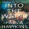 Into the Water Audiobook by Paula Hawkins Narrated by To Be Announced