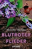 'Blutroter Flieder: Kriminalroman' von 'Mareike Marlow'