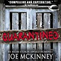Quarantined (       UNABRIDGED) by Joe McKinney Narrated by Therese Plummer