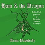 Ham & the Dragon: Plundered from the Pages of The Minstrel's Tale | Anna Questerly