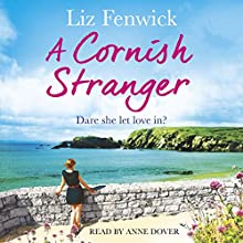 A Cornish Stranger (       UNABRIDGED) by Liz Fenwick Narrated by Anne Dover