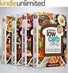 Low Carb Living Cookbook Box Set: Low...