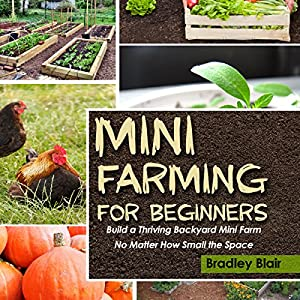 Mini Farming for Beginners Audiobook