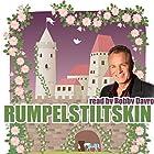 Rumpelstiltskin Hörbuch von Jacob Grimm, Wilhelm Grimm, Mike Bennett Gesprochen von: Bobby Davro