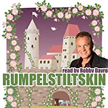 Rumpelstiltskin | Livre audio Auteur(s) : Jacob Grimm, Wilhelm Grimm, Mike Bennett Narrateur(s) : Bobby Davro