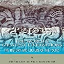 The World's Greatest Civilizations: The History and Culture of the Toltec (       UNABRIDGED) by Charles River Editors Narrated by Michael Gilboe