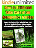 How to Build and Take Care of an Aeroponic Garden
