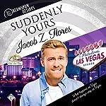Suddenly Yours: Dreamspun Desires, Book 20 | Jacob Z. Flores