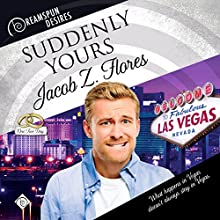 Suddenly Yours: Dreamspun Desires, Book 20 Audiobook by Jacob Z. Flores Narrated by John Solo