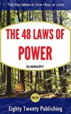 img - for The 48 Laws of Power by Robert Greene: Summary of the Key Ideas in One Hour or Less book / textbook / text book