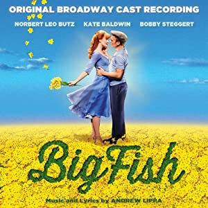 Big Fish (Original Broadway Cast Recording)