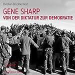 Von der Diktatur zur Demokratie: Ein Leitfaden für die Befreiung | Gene Sharp