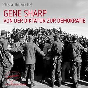 Von der Diktatur zur Demokratie Hörbuch