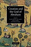 img - for Creation and the God of Abraham book / textbook / text book