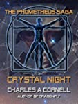 Crystal Night (The Prometheus Saga)