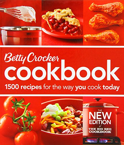 Betty Crocker Cookbook: 1500 Recipes for the Way You Cook Today (Betty Crocker New Cookbook) by Betty Crocker