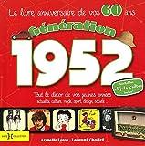 echange, troc Laurent Chollet, Armelle Leroy - Génération 1952 : Le livre anniversaire de vos 60 ans
