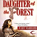 Daughter of the Forest: Sevenwaters, Book 1