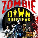 Zombie Dawn Outbreak (Zombie Dawn Trilogy) (       UNABRIDGED) by Michael G. Thomas, Nick S. Thomas Narrated by Mark Diamond