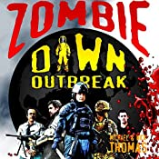 Zombie Dawn Outbreak (Zombie Dawn Trilogy) | Michael G. Thomas, Nick S. Thomas