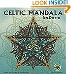 Celtic Mandala: Earth Mysteries & Myt...