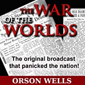 War of the Worlds (Dramatized) | [Orson Welles]