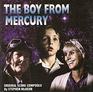 The Boy from Mercury: Film Soundtrack [SOUNDTRACK] from Oceandeep Soundtracks