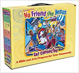 Vacation Bible School 2012 No Friend Like Jesus Starter Kit VBS: Get Connected ...