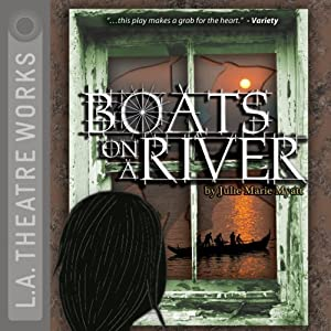 Boats on a River (Dramatization) | [Julie Marie Myatt]