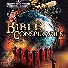 Bible Conspiracy Radio/TV von Philip Gardiner Gesprochen von: Simon Oliver, John Dickenson