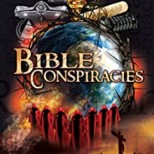 Bible Conspiracy Radio/TV Program by Philip Gardiner Narrated by Simon Oliver, John Dickenson