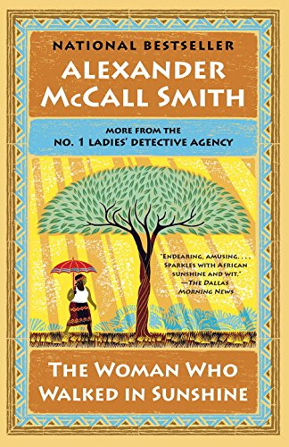 The Woman Who Walked in Sunshine: No. 1 Ladies' Detective Agency (16) (No. 1 Ladies' Detective Agency Series)