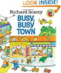 Richard Scarry's Busy, Busy Town (Ric...