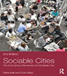 Sociable Cities: The 21st-Century Rei...