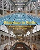 Image de Bäderbau in Berlin: Architektonische Wasserwelten von 1800 bis heute