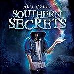 Southern Secrets: Book One   Abel Ozuna
