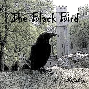 The Black Bird | [R. L. McCallum]