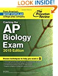 Cracking the AP Biology Exam, 2015 Ed...