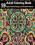 Adult Coloring Books: 59 Highly Detailed Designs and Beautiful Patterns (Volume 4)