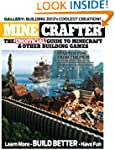 Minecrafter: The Unofficial Guide to...