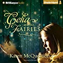 Celia and the Fairies Audiobook by Karen McQuestion Narrated by Tara Sands