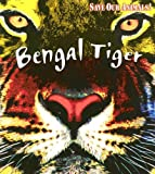 img - for Bengal Tiger (Save Our Animals!) book / textbook / text book