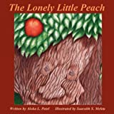 img - for The Lonely Little Peach book / textbook / text book
