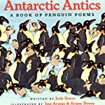 Antarctic Antics | Judy Sierra