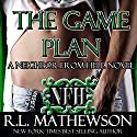 The Game Plan Audiobook by R.L. Mathewson Narrated by Fran Jules