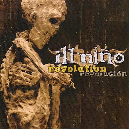 Ill Nino - Revolution - Revolucion - Zortam Music