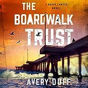 The Boardwalk Trust | [Avery Duff]