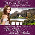The Lady and the Duke: The Imperial Regency Series (       UNABRIDGED) by Olivia Kelly Narrated by Dawn Hyde